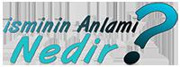 İsminin Anlamı Nedir? – İsminin Anlamı, Analizi, Kökeni ve Akrostişi