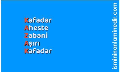 Kazak isminin anlamı