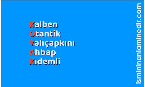 Koyak isminin anlamı