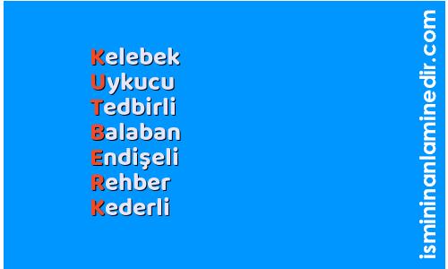 Kutberk isminin anlamı